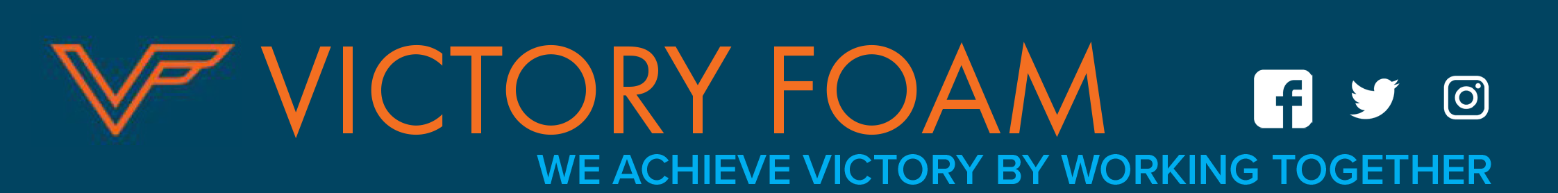 Victory Foam VF logo with the text, we achieve victory by working together.