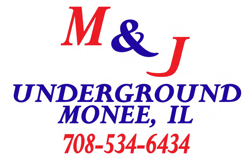 M & J Underground logo, Monee, IL 708-534-6434.