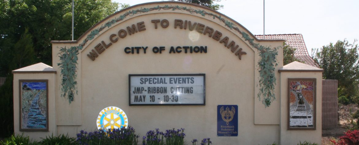 Riverbank, California welcome sign.