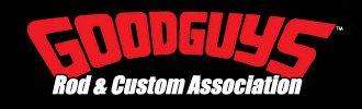 Goodguys Rod & Custom Association.